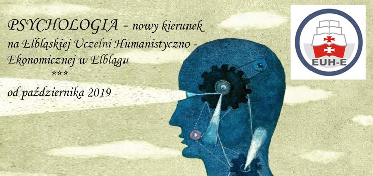 Elbląska Uczelnia Humanistyczno-Ekonomiczna uruchomiła nowy kierunek PSYCHOLOGIĘ