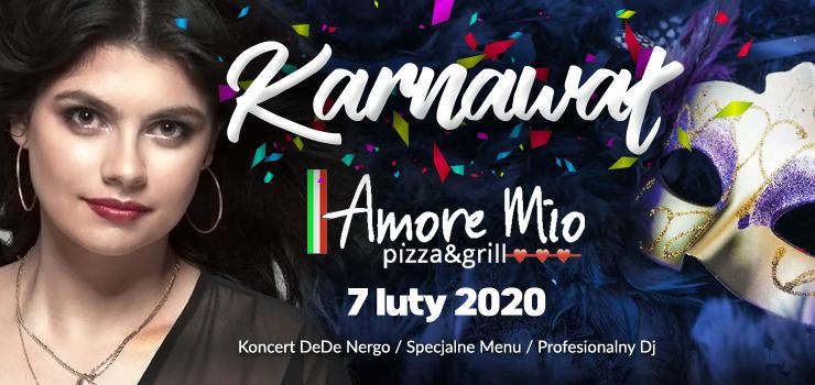 Karnawał w Amore Mio! Specjalne menu i koncert DeDe Negry!