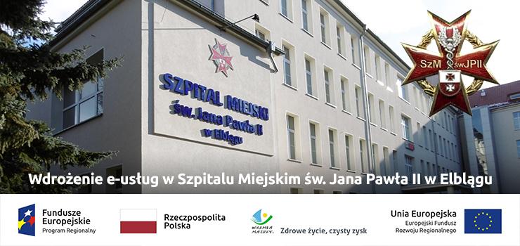 Szpital Miejski św. Jana Pawła II w Elblągu wdrożył e-usługi!