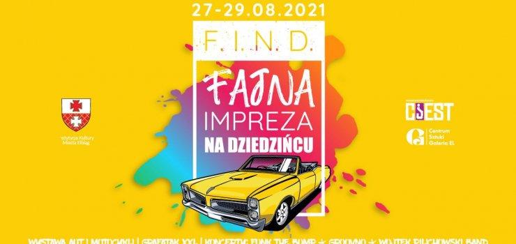 FIND - auta, motocykle, Grafatak i koncerty na dziedzińcu!