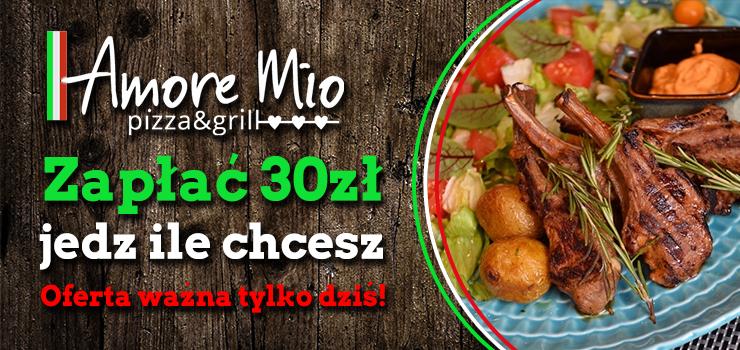 Dziś w Amore Mio za 30 zł zjesz ile chcesz!