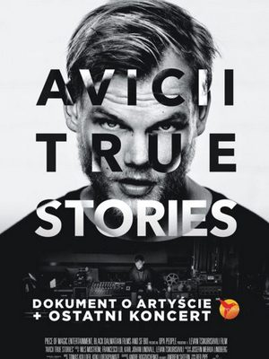 Avicii: True Stories w Multikinie