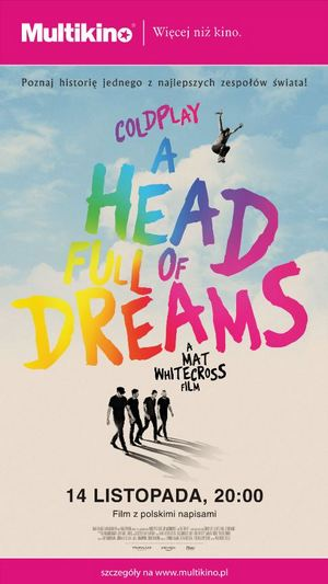 "Multikino: ""Coldplay: A Head Full of Dreams"" 14 listopada"